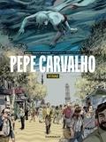 Segui Nicolau Bartolomé et Migoya Hernan - Pepe Carvalho - tome 1 - Pepe Carvalho - tome 1.