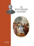 Segur - Le souverain-pontife.
