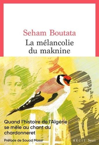 La mélancolie du Maknine de Seham Boutata - Grand Format - Livre ...