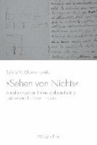 »Sehen von Nichts« - Annäherungen an Turners aisthetische Bild- und ästhetische Erkenntniskritik.