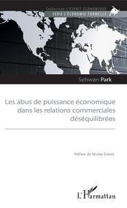 Les abus de puissance économique dans les relations commerciales déséquilibrées.pdf