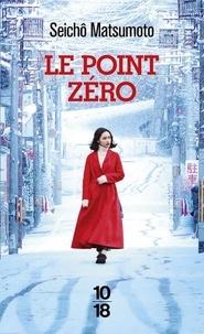Téléchargez gratuitement le livre électronique Le point zéro