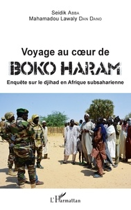 Voyage au coeur de Boko Haram - Enquête sur le djihad en Afrique subsaharienne.pdf