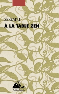 Seigaku - A la table zen.