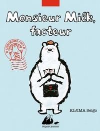 Seigo Kijima - Monsieur Milk, facteur.