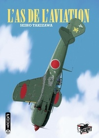 Seiho Takizawa - L'as de l'aviation.