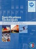 Seila - Emballages des matériels industriels - Spécifications techniques.