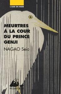 Seio Nagao - Meurtres à la cour du prince Genji.
