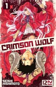 Seishi Kishimoto - Crimson Wolf Tome 1 : .