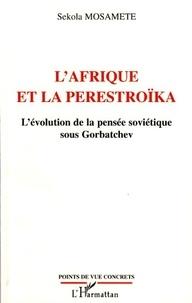 Rhonealpesinfo.fr L'Afrique et la perestroïka - L'évolution de la pensée soviétique sous Gorbatchev Image