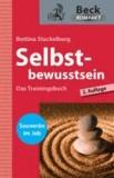 Selbstbewusstsein - Das Trainingsbuch.