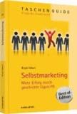 Selbstmarketing - Mehr Erfolg durch geschickte Eigen-PR.