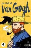 Seldon - La voie de Van Gogh Tome 1 : .