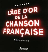 Coachingcorona.ch L'âge d'or de la chanson francaise - Cfrret livre + 4 CD audio +1 DVD Image