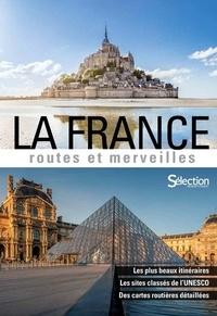 Sélection du Reader's Digest - La France, routes et merveilles.