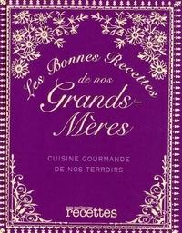 Sélection du Reader's Digest - Les bonnes recettes de nos grands-mères.