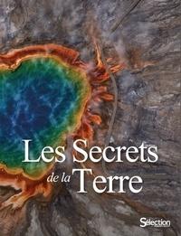 Sélection du Reader's Digest - Les Secrets de la Terre.