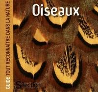 Sélection du Reader's Digest - Oiseaux - Guide tout reconnaître dans la nature.