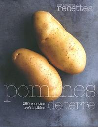 Sélection du Reader's Digest - Pommes de terre - 250 recettes irrésistibles.