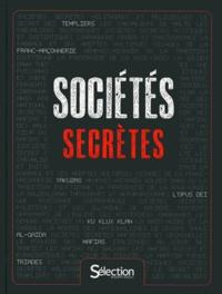 Sélection du Reader's Digest - Sociétés secrètes.