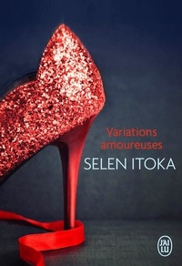 Selen Itoka - Variations amoureuses.