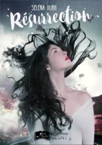 Selena Dubh - Résurrection.