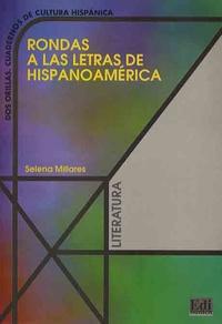 Selena Millares - Rondas a las letras de hispanoamérica.