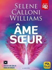 Sélène Calloni Williams - Ame soeur.