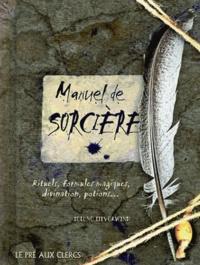Téléchargez des ebooks en ligne gratuitement Manuel de sorcière  - Rituels, formules magiques, divination, potions...  par Selene Silverwind