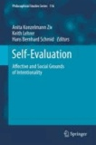 Anita Konzelmann Ziv - Self-Evaluation - Affective and Social Grounds of Intentionality.