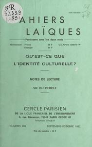 Sélim Abou et Louis Lafourcade - Qu'est-ce que l'identité culturelle ? - Note de lecture. Vie du Cercle.