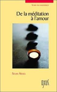 Selim Aïssel - De la méditation à l'amour.