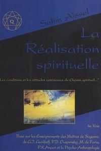 Selim Aïssel - La réalisation spirituelle.