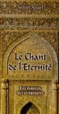 Selim Aïssel - Le Chant de l'Eternité - Les paroles qui guérissent.