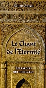 Le Chant de lEternité - Les paroles qui guérissent.pdf