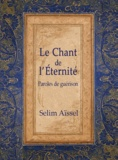 Selim Aïssel - Le chant de l'éternité - Paroles de guérison.