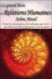 Selim Aïssel - Le grand livre des relations humaines.