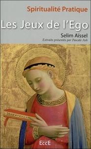 Les jeux de l'égo - Selim Aïssel |
