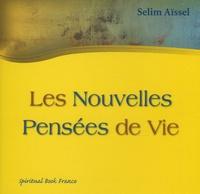 Selim Aïssel - Les nouvelles Pensées de vie.