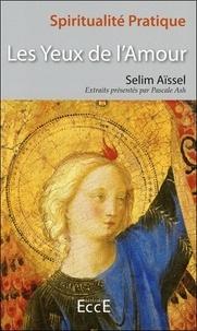 Selim Aïssel - Les Yeux de l'amour.