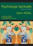 Selim Aïssel - Psychologie spirituelle - Théories et pratiques.