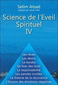 Selim Aïssel - Science de l'éveil spirituel IV.