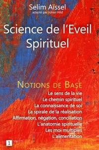 Histoiresdenlire.be Science de l'Eveil Spirituel - Tome 1, Notions de base de psycho-anthropologie Image