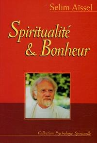 Selim Aïssel - Spiritualité et bonheur.
