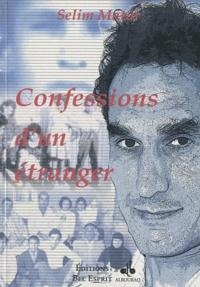 Selim Matar - Confessions d'un étranger.