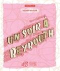 Sélim Nassib - Un soir à Beyrouth.