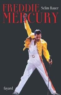 Freddie Mercury - Selim Rauer - Format ePub - 9782213644783 - 14,99 €