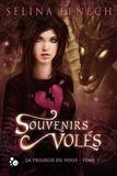 Selina Fenech et Cécile Guillot - La trilogie du Voile, 1 - Souvenirs volés.