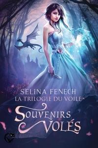 Selina Fenech - La trilogie du voile Tome 1 : Souvenirs volés.