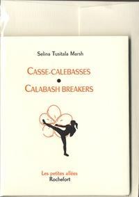 Selina Tusitala Marsh - Casse-calebasses.